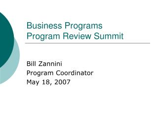 Business Programs Program Review Summit