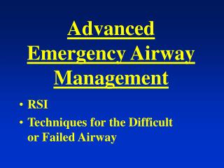 Advanced Emergency Airway Management