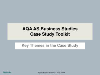 AQA AS Business Studies Case Study Toolkit