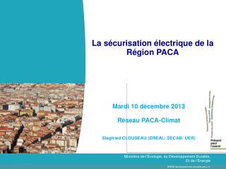 La sécurisation électrique de la Région PACA