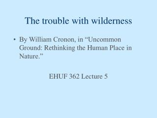 The trouble with wilderness