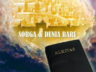 SORGA & DUNIA BARU