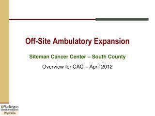 Off-Site Ambulatory Expansion