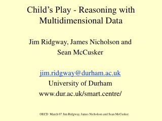 Child�s Play - Reasoning with Multidimensional Data