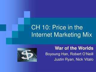 CH 10:  Price in the Internet Marketing Mix