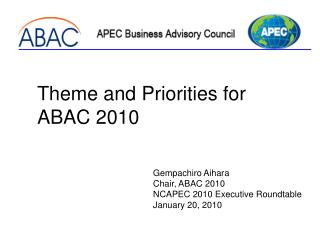 Theme and Priorities for  ABAC 2010