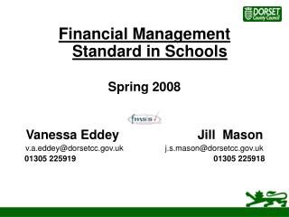 Financial Management Standard in Schools Spring 2008