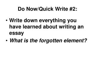 Do Now/Quick Write #2: