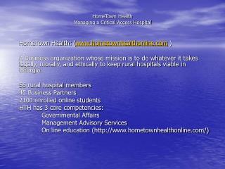 HomeTown Health  Managing a Critical Access Hospital