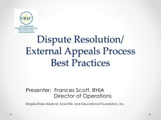 Dispute Resolution/ External Appeals Process Best Practices