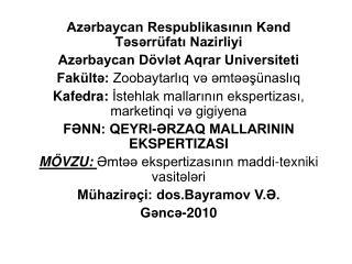 Azərbaycan Respublikasının Kənd Təsərrüfatı Nazirliyi  Azərbaycan Dövlət Aqrar Universiteti