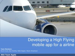 Developing a High Flying  mobile app for a airline