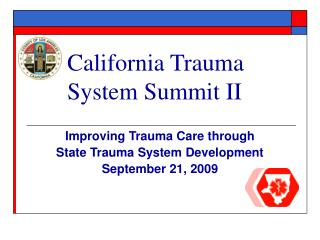 California Trauma System Summit II
