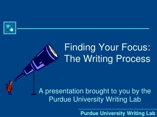 Finding Your Focus: The Writing Process