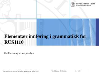 Element r innf ring i grammatikk for RUS1110