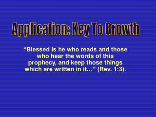 Application: Key To Growth