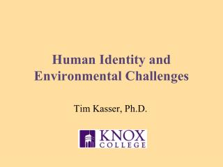 Human Identity and Environmental Challenges