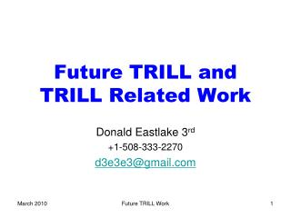 Future TRILL and TRILL Related Work