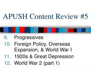 APUSH Content Review #5