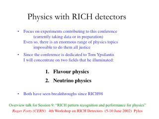 Physics with RICH detectors