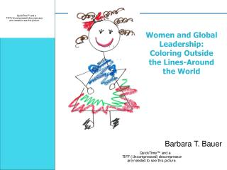 Women and Global Leadership: Coloring Outside the Lines-Around the World