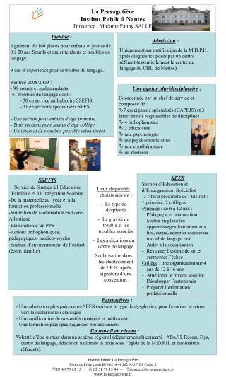 La Persagotière  Institut Public à Nantes Directrice : Madame Fanny SALLE