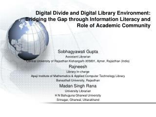 Sobhagyawati Gupta Assistant Librarian
