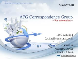 APG Correspondence Group - For information -