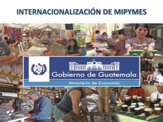 INTERNACIONALIZACIÓN DE MIPYMES