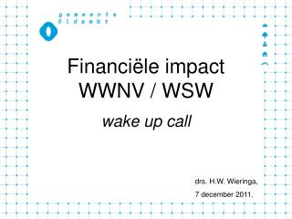 Financi le impact WWNV
