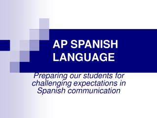 AP SPANISH LANGUAGE