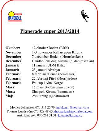 Planerade cuper  2013/2014