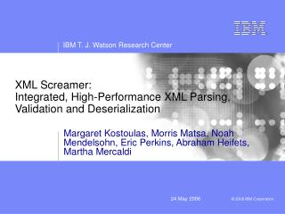 XML Screamer: Integrated, High-Performance XML Parsing, Validation and Deserialization