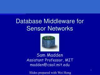 Database Middleware for Sensor Networks