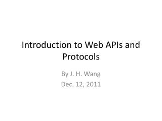Introduction to Web APIs and Protocols