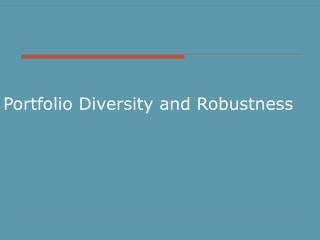 Portfolio Diversity and Robustness