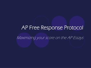 AP Free Response Protocol