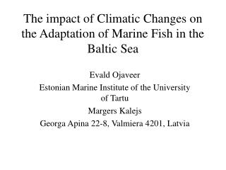 The impact of Climatic Changes on the Adaptation of Marine Fish in the Baltic Sea