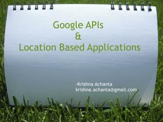 Google APIs  &  Location Based Applications
