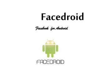 Facedroid