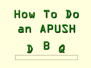 How To Do an APUSH