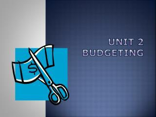 Unit 2 Budgeting