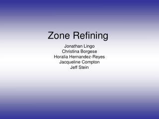 Zone Refining