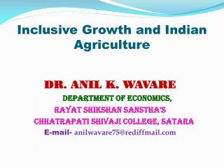 Inclusive Growth and Indian Agriculture