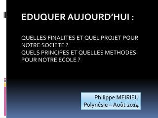 Philippe MEIRIEU Polyn�sie � Ao�t 2014