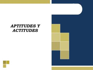 APTITUDES Y ACTITUDES