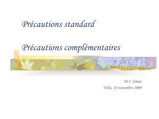 Pr cautions standard   Pr cautions compl mentaires