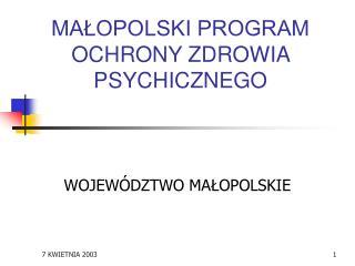 MA?OPOLSKI PROGRAM OCHRONY ZDROWIA PSYCHICZNEGO