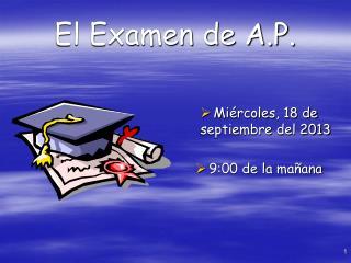 El Examen de A.P.