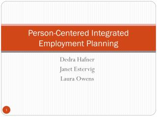 Person-Centered Integrated Employment Planning